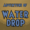 Aventure de la goutte d'eau jeu