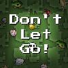 Ne pas lâcher jeu