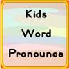 Prononcer des mots d'enfants jeu
