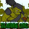 Sliding Orc jeu