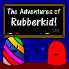 The Adventures of Rubberkid jeu