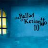 The Ballad of Ketinetto 10 jeu