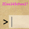 Trop Cool pour l'école CLI jeu